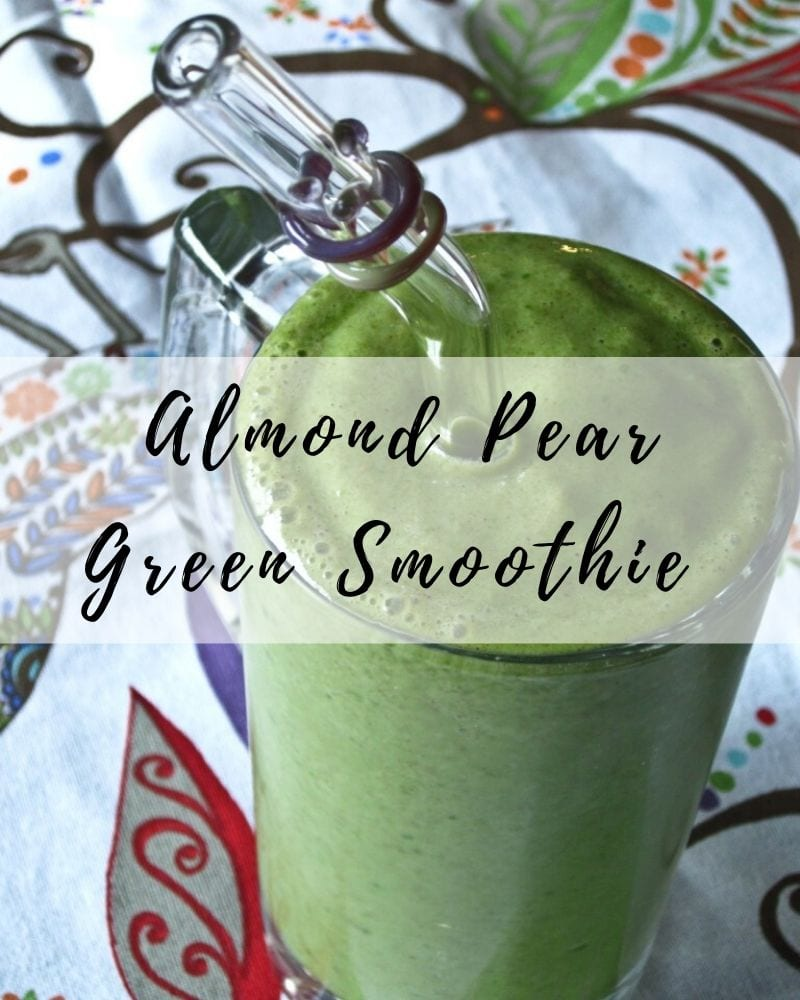 Almond Pear Green Smoothie Recipe