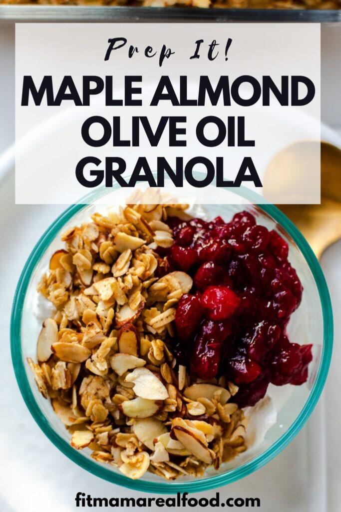 Maple Almond Olive Oil Granola