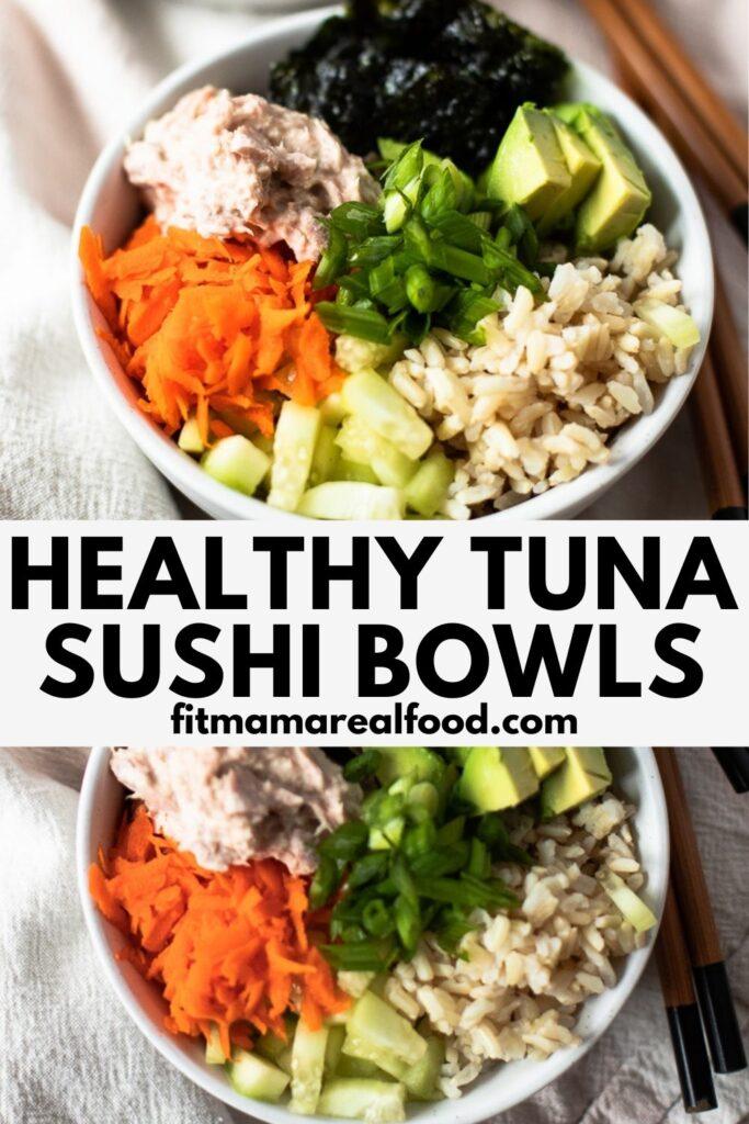 healthy tuna sushi bowls