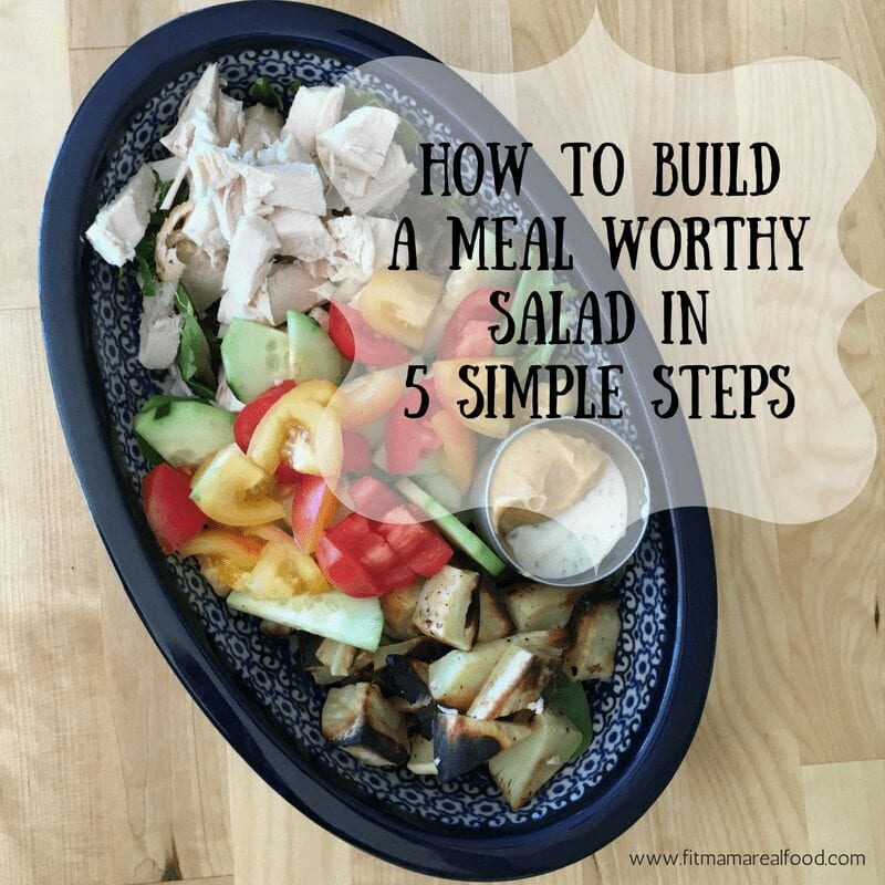build a meal worthy salad