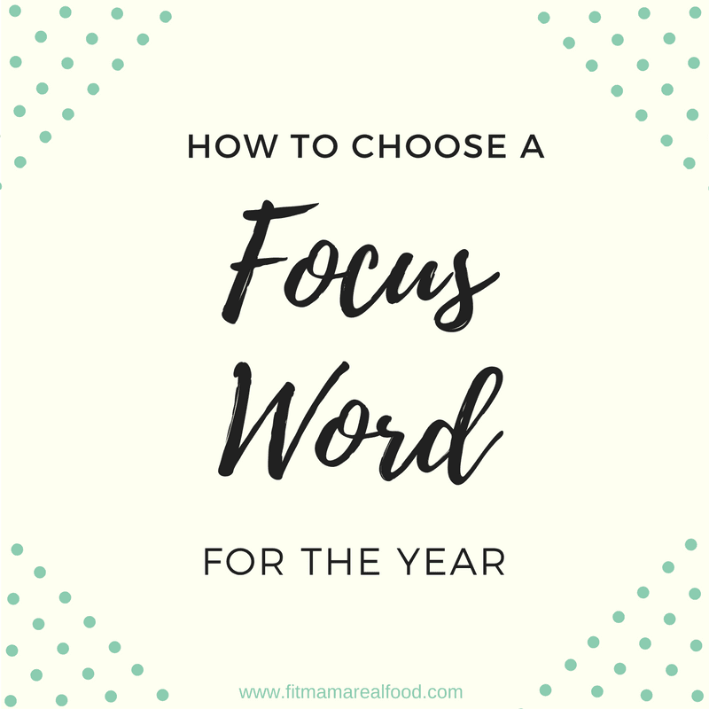 how to choose a focus word for the year