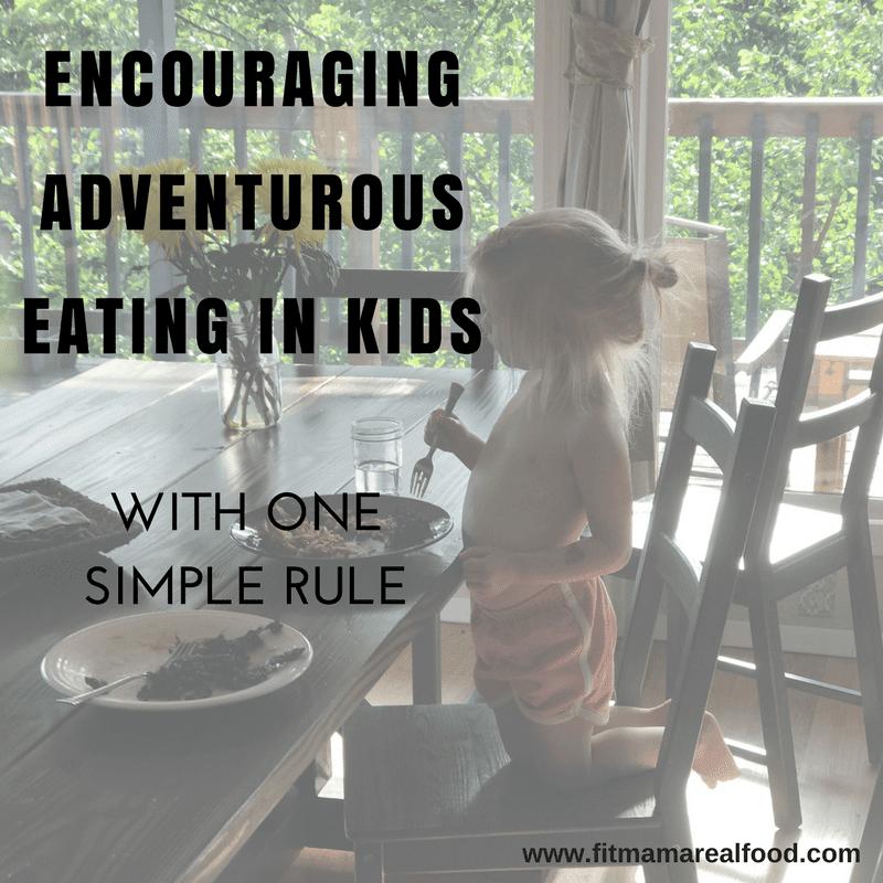 encouraging adventurous eating in kids