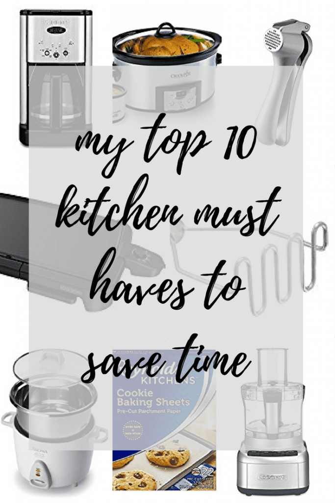 top 10 kitchen musts haves to save time