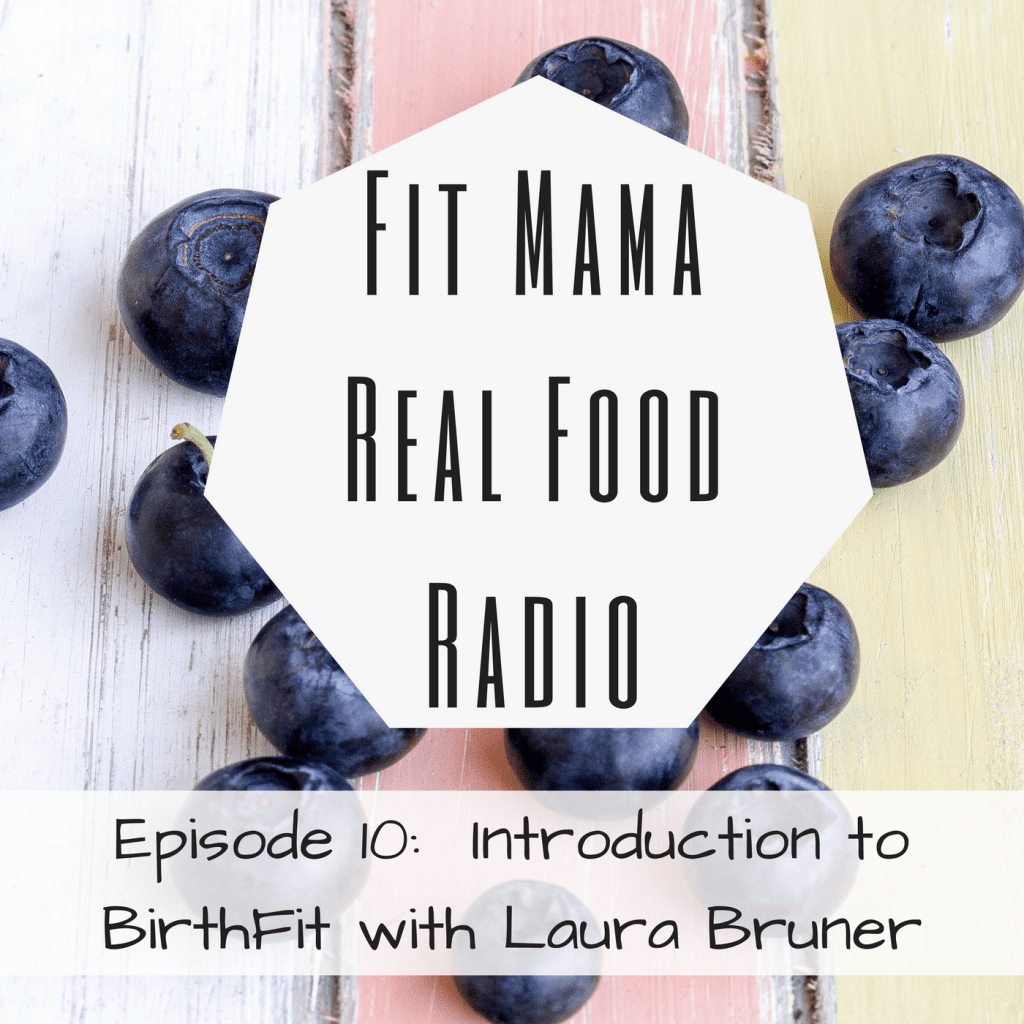 Introduction to BirthFit with Laura Bruner