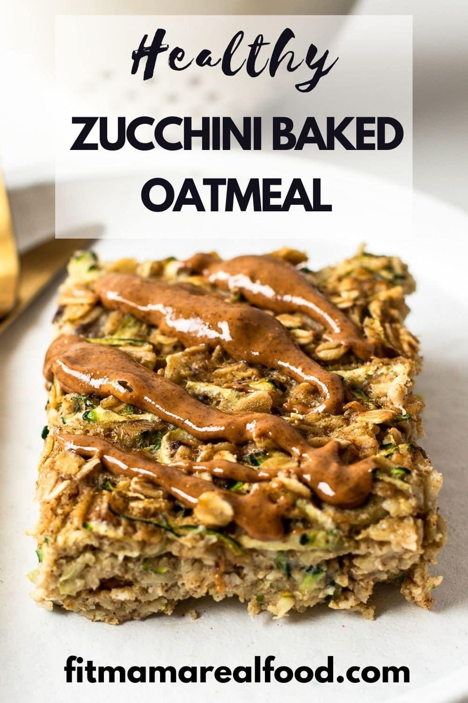 Zucchini Baked Oatmeal
