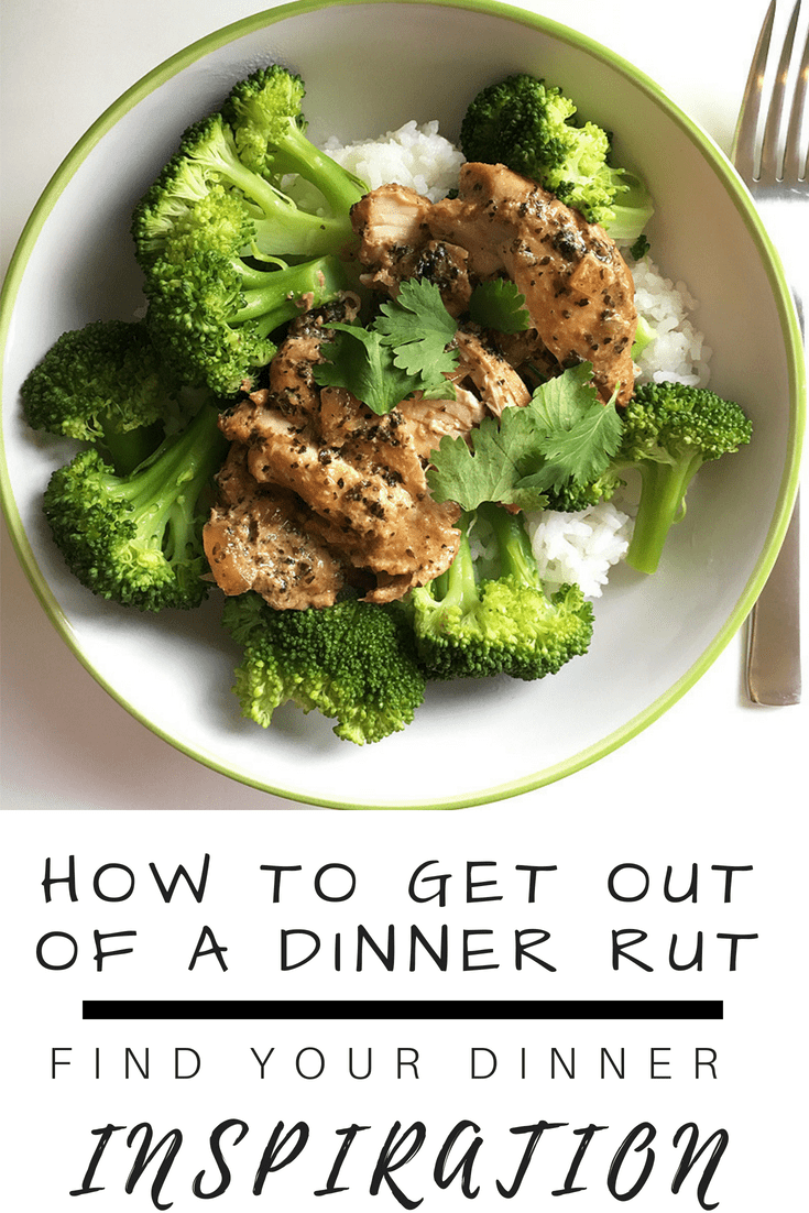how to get out of a dinner rut