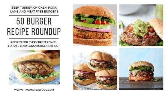 50 burger recipe roundup for all preferences - beef burgers, turkey burgers, chicken burgers, pork burgers, lamb burgers, meat free veggie burgers