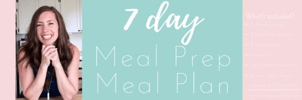 7 day Meal Prep Meal Plan
