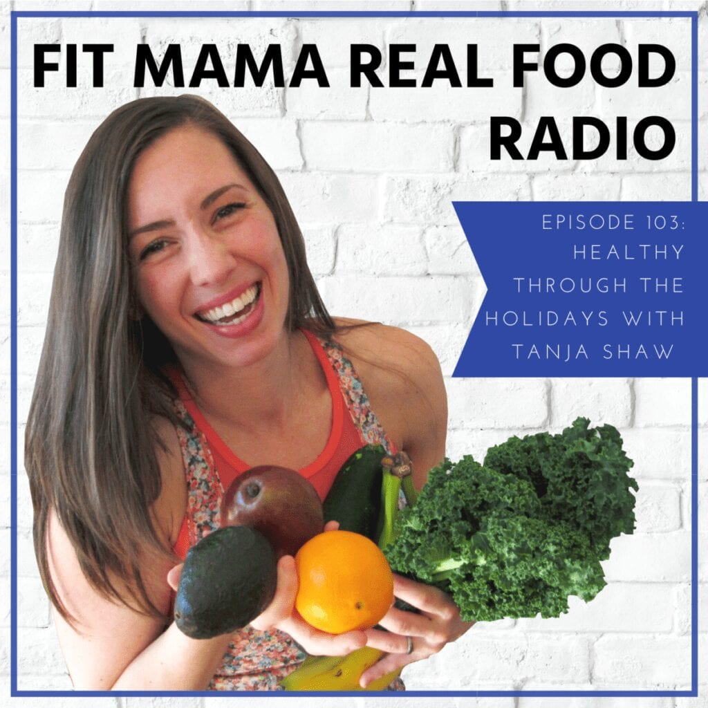 Healthy through the holidays with Tanja Shaw