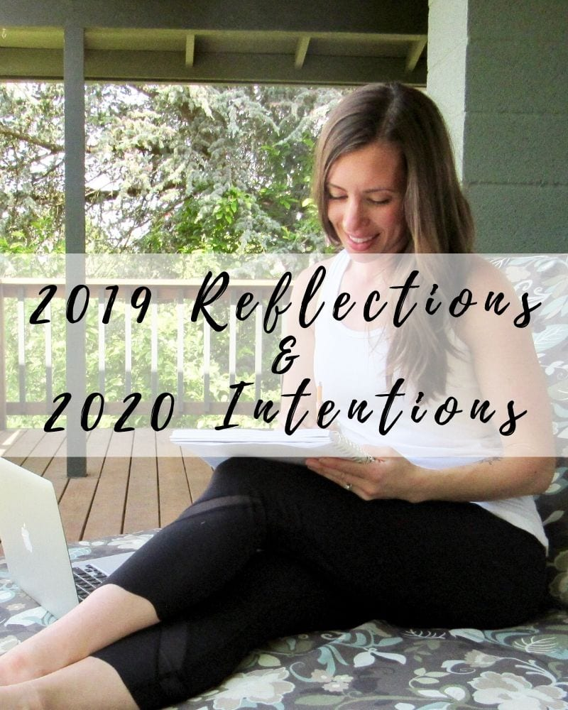 2019 reflections & 2020 intentions