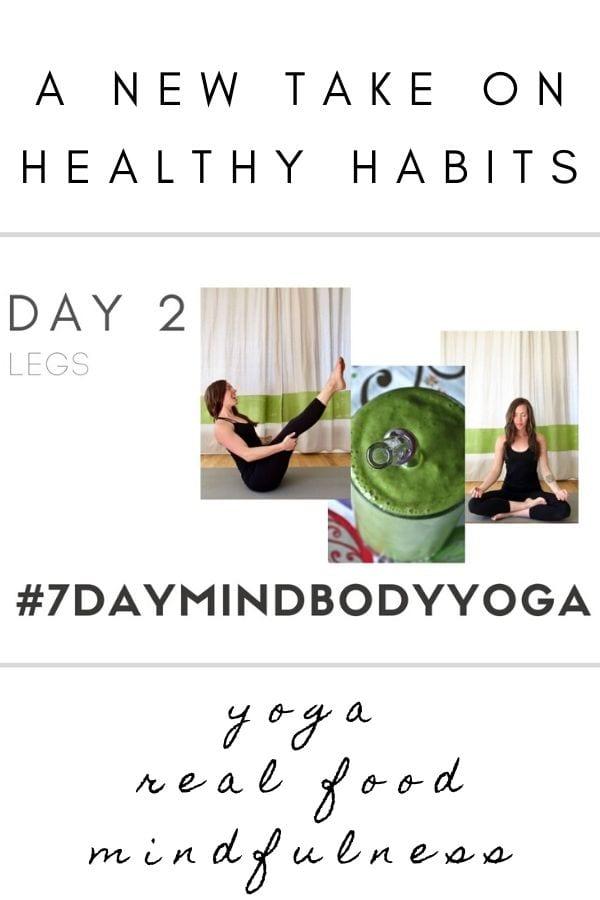 Day 2 7 day mind body yoga reset #7daymindbodyyoga