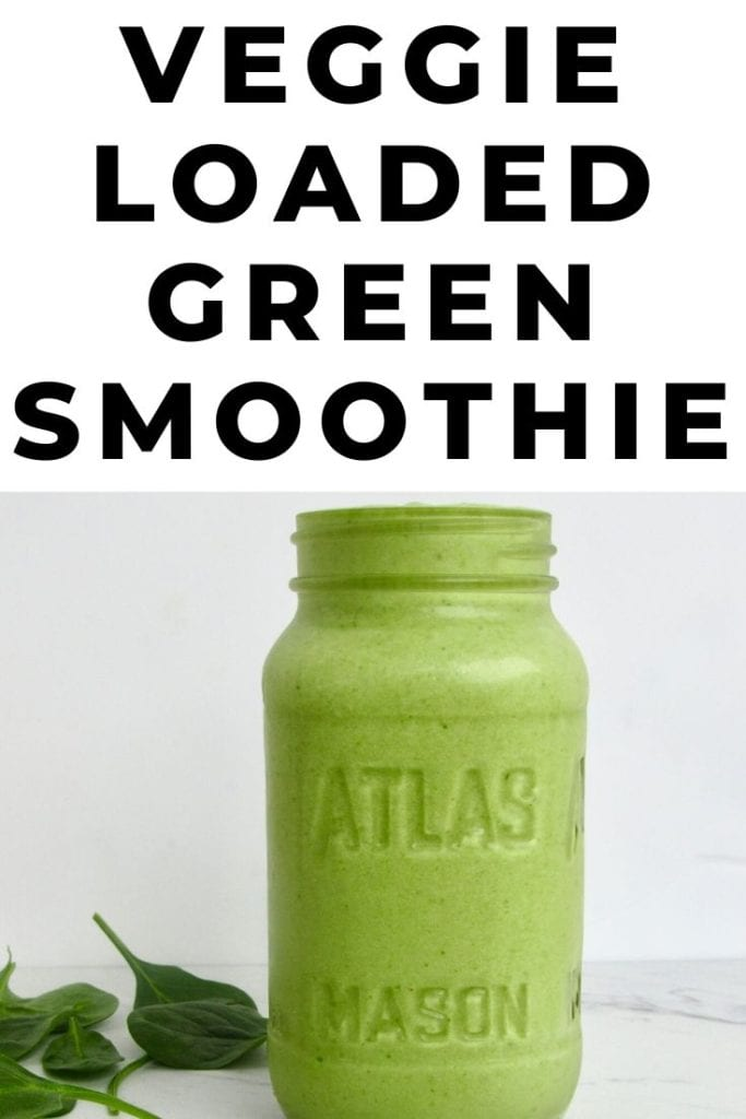 Veggie Loaded Green Smoothie