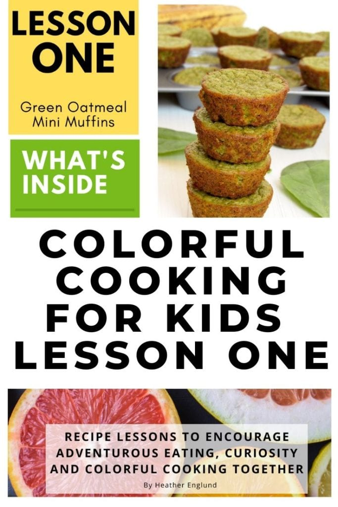 colorful cooking for kids lesson one green oatmeal mini muffins