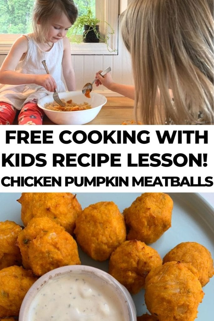 colorful cooking with kids recipe lesson - chicken pumpkin meatballs