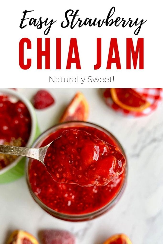 Easy Strawberry Chia Jam naturally sweet