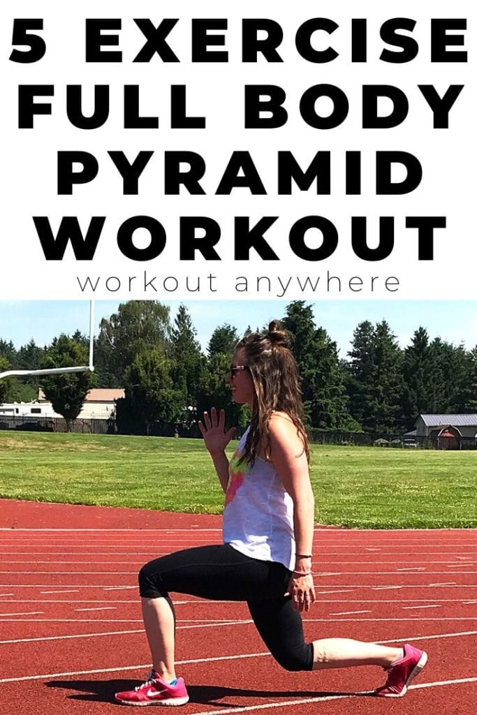 5 EXERCISE FULL BODY PYRAMID WORKOUT