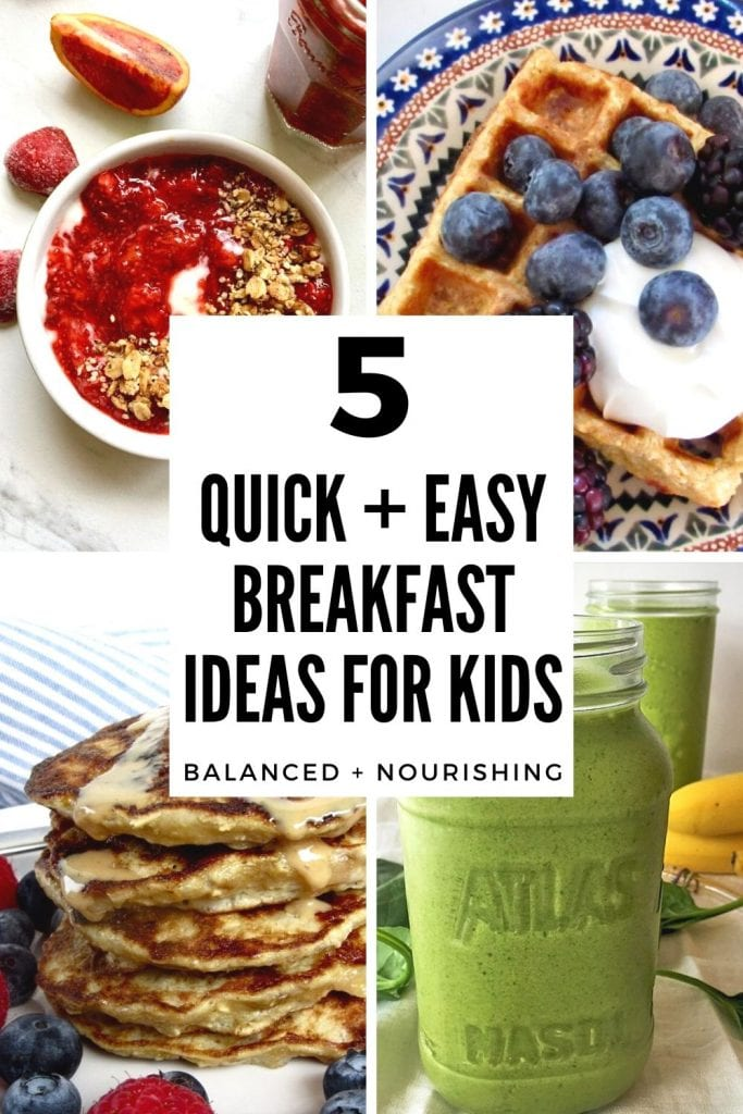 5 quick and easy breakfast ideas for kids
