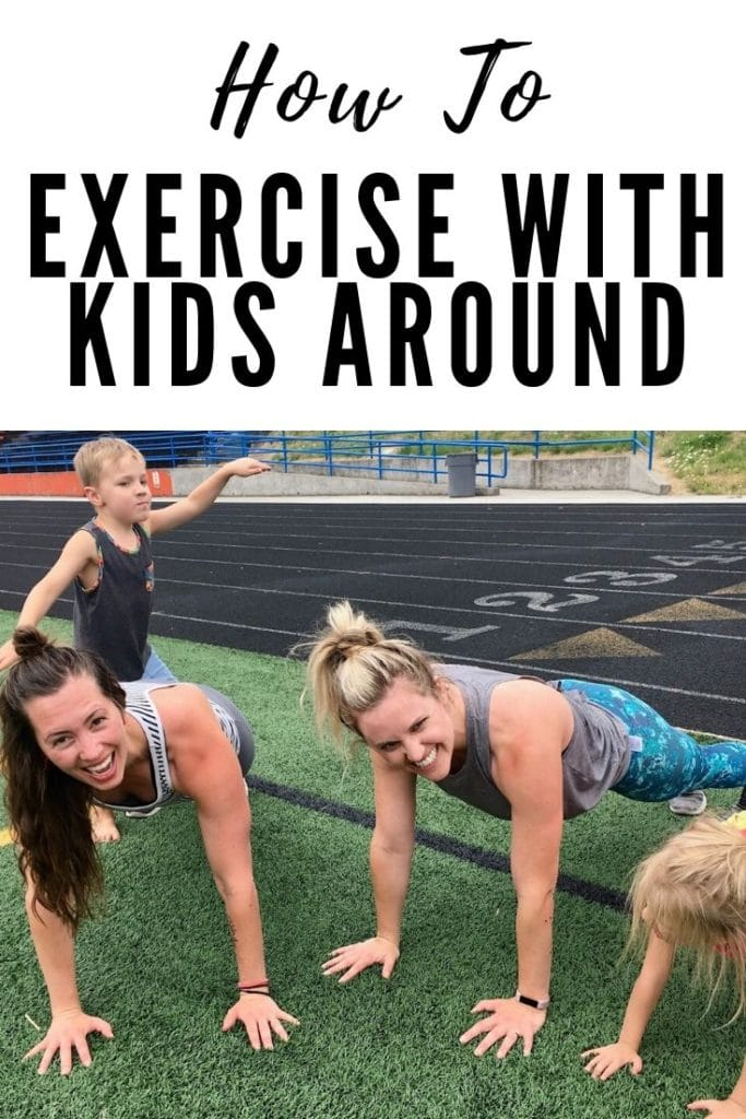 How to exercise with kids around