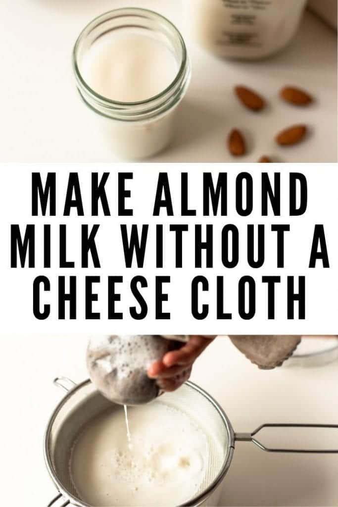 make almond milk without a cheese cloth