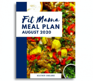 Fit Mama Meal Plan August 2020