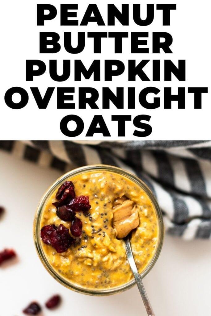 peanut butter pumpkin overnight oats