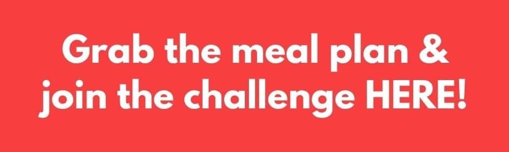 Join the challenge and get a smart strategic 1 week free meal plan