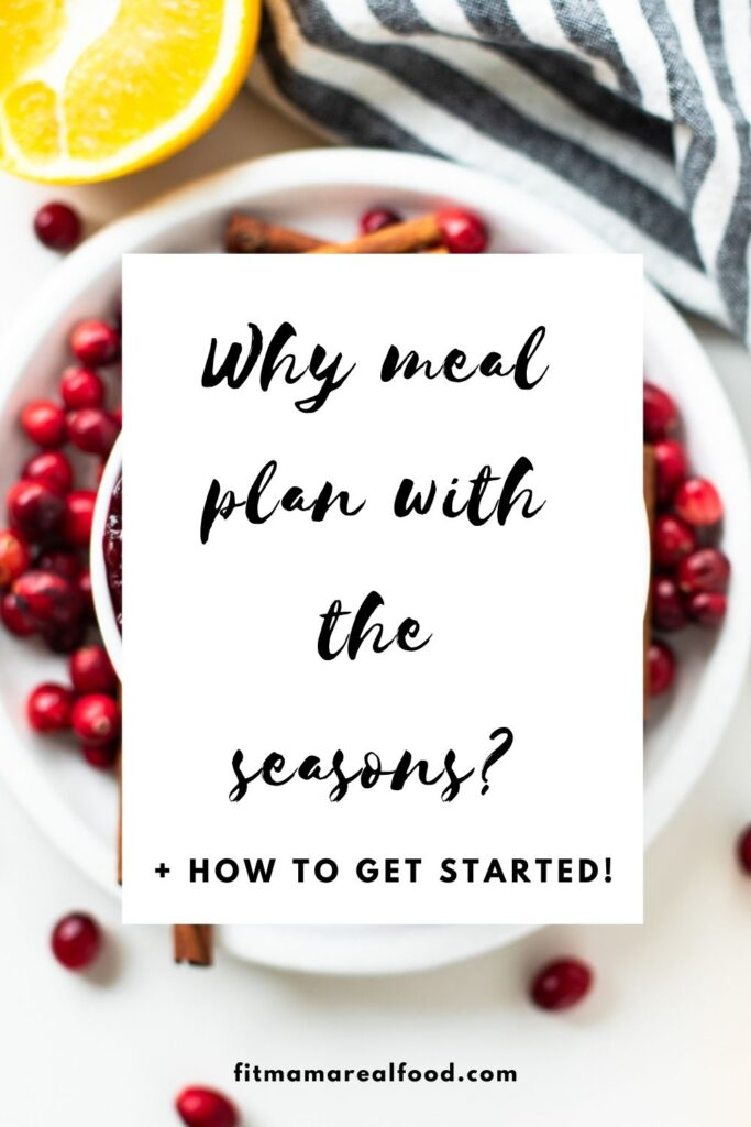 Why meal plan with the seasons?
