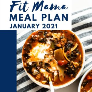 January 2021 Fit Mama Meal Plan