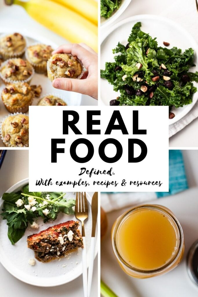 What is real food? Defined with examples, recipes and resources