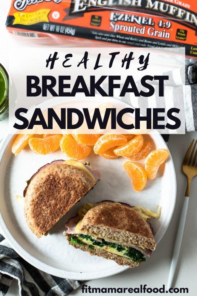 Healthy breakfast sandwiches
