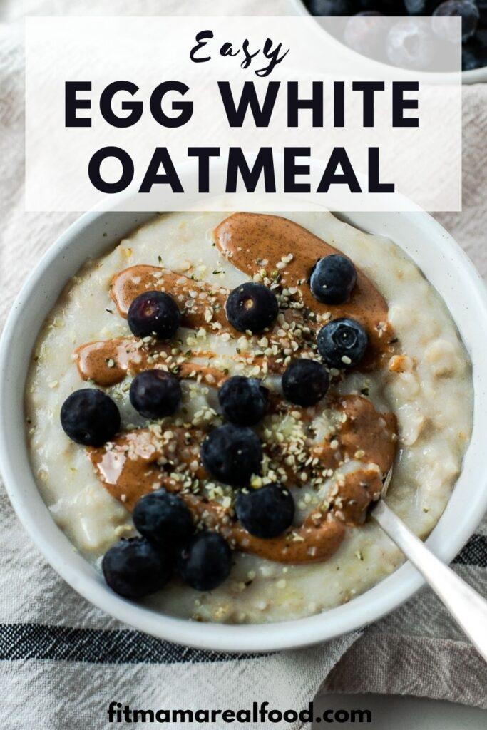 Easy Egg White Oatmeal