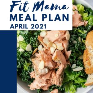 April 2021 4 week meal plan