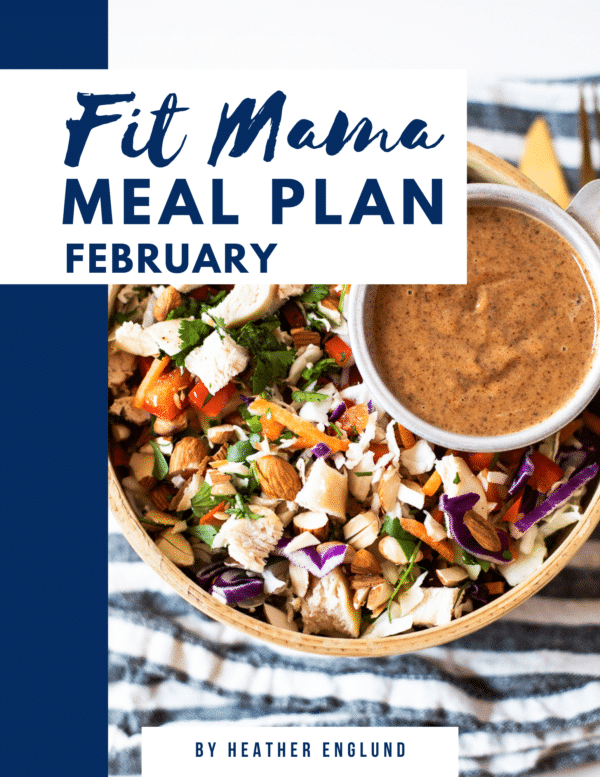 February FIT MAMA MEAL PLAN