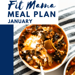 January FIT MAMA MEAL PLAN
