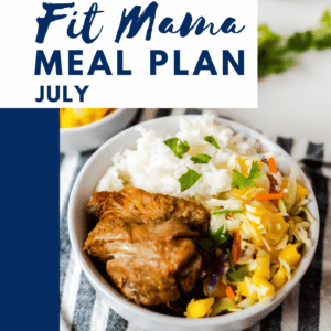 July Fit Mama Meal Plan
