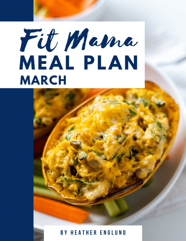 March FIT MAMA MEAL PLAN
