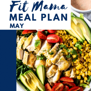 May Fit Mama Meal Plan Week 1